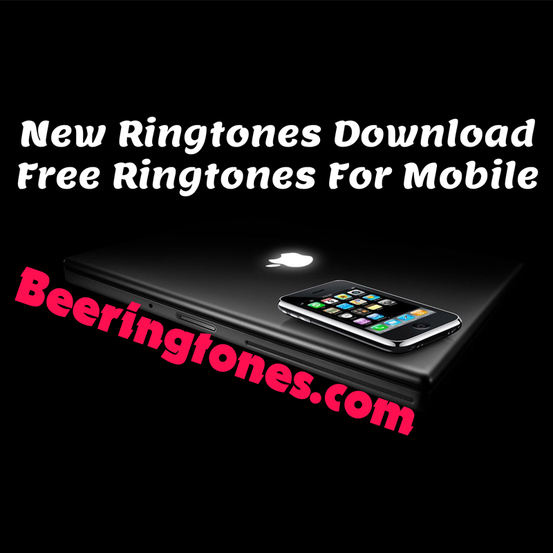 Download Latest New Ringtone April 2020 Free Here